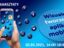 Warsztaty Wizualne tworzenie aplikacji mobilnych 20.05.2021